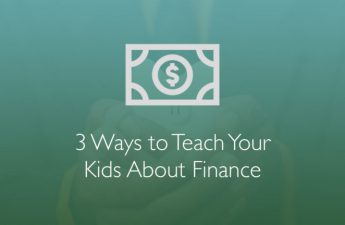 3 Ways to Teach Your Teenagers About Personal Finance